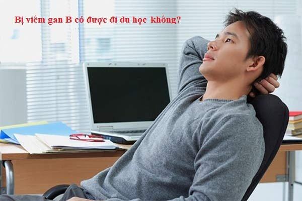 Bị viêm gan B, có đi du học Nhật Bản được không?1